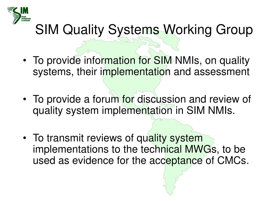 SIM Quality Systems Working Group