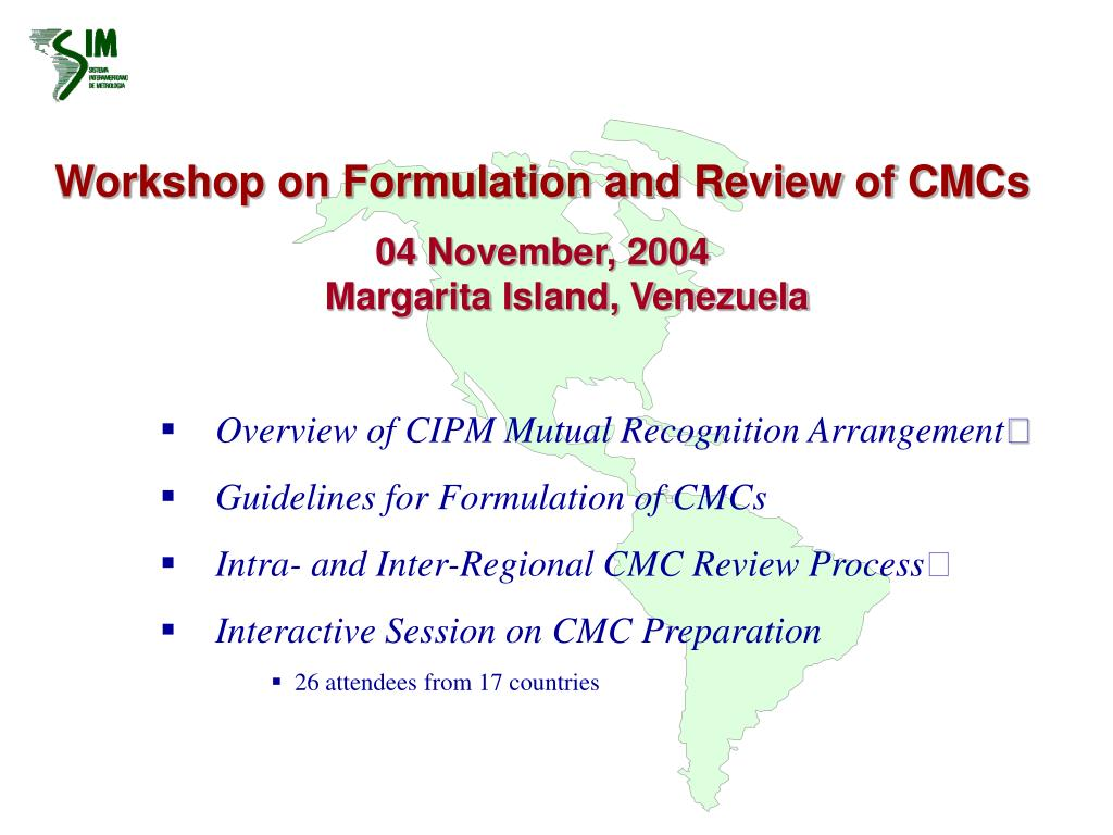Workshop on Formulation and Review of CMCs
