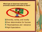 what type of classroom instruction promotes student motivation to learn