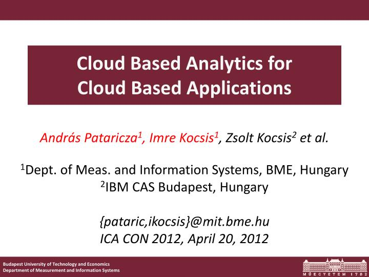 cloud based analytics for cloud based applications n.