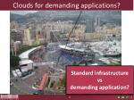 cloud s for demanding applications
