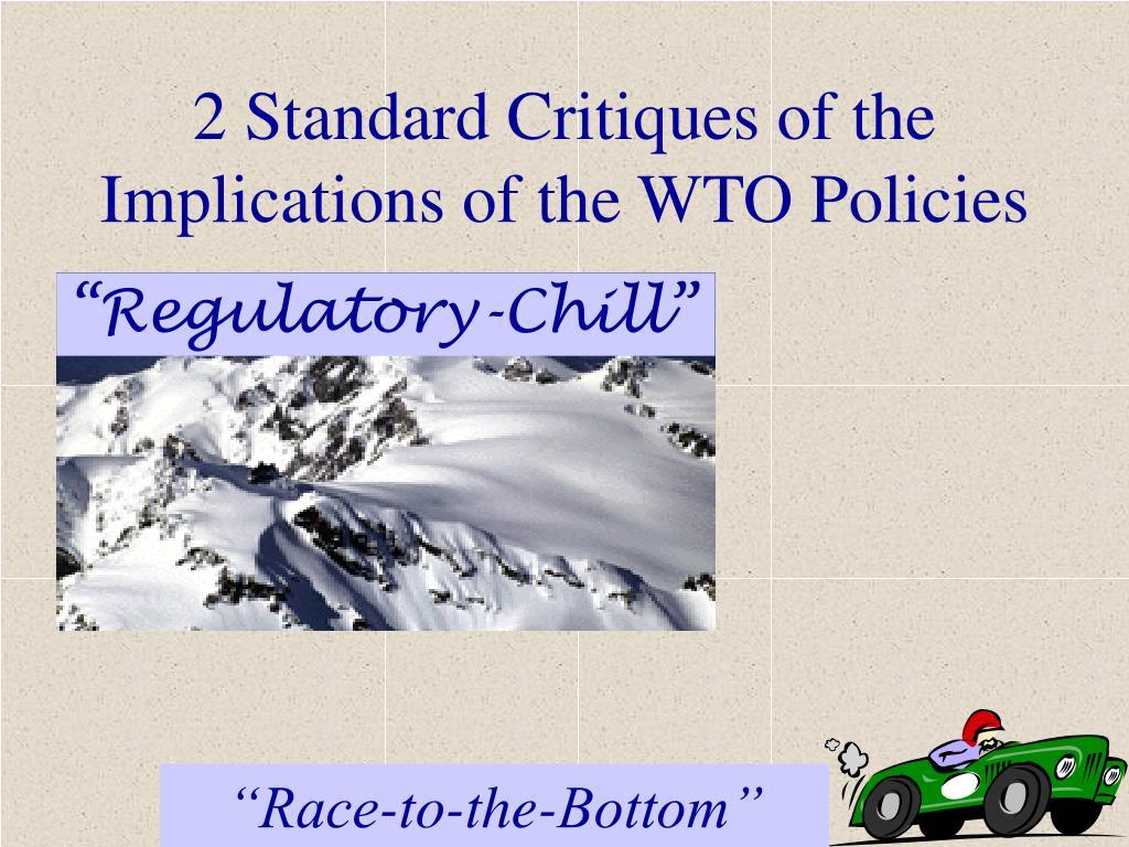 2 Standard Critiques of the Implications of the WTO Policies