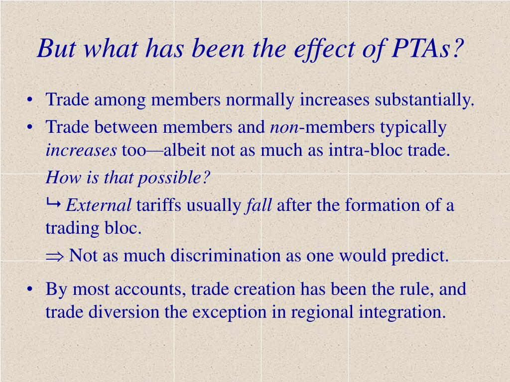 But what has been the effect of PTAs?