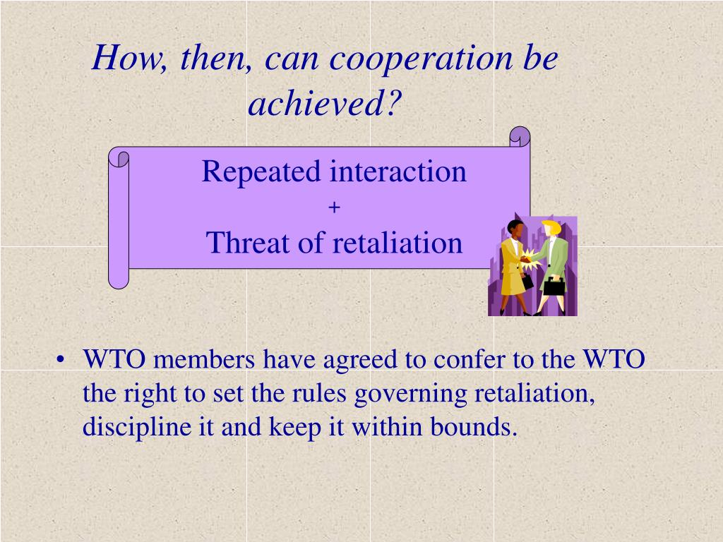 How, then, can cooperation be achieved?