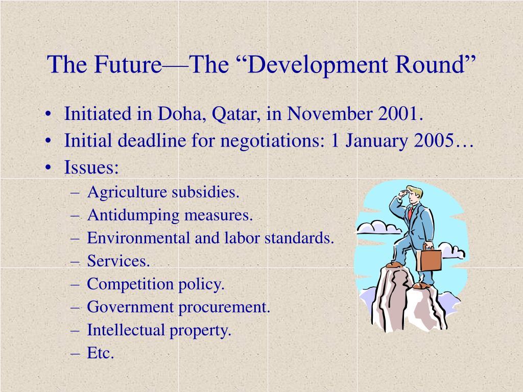 """The Future—The """"Development Round"""""""