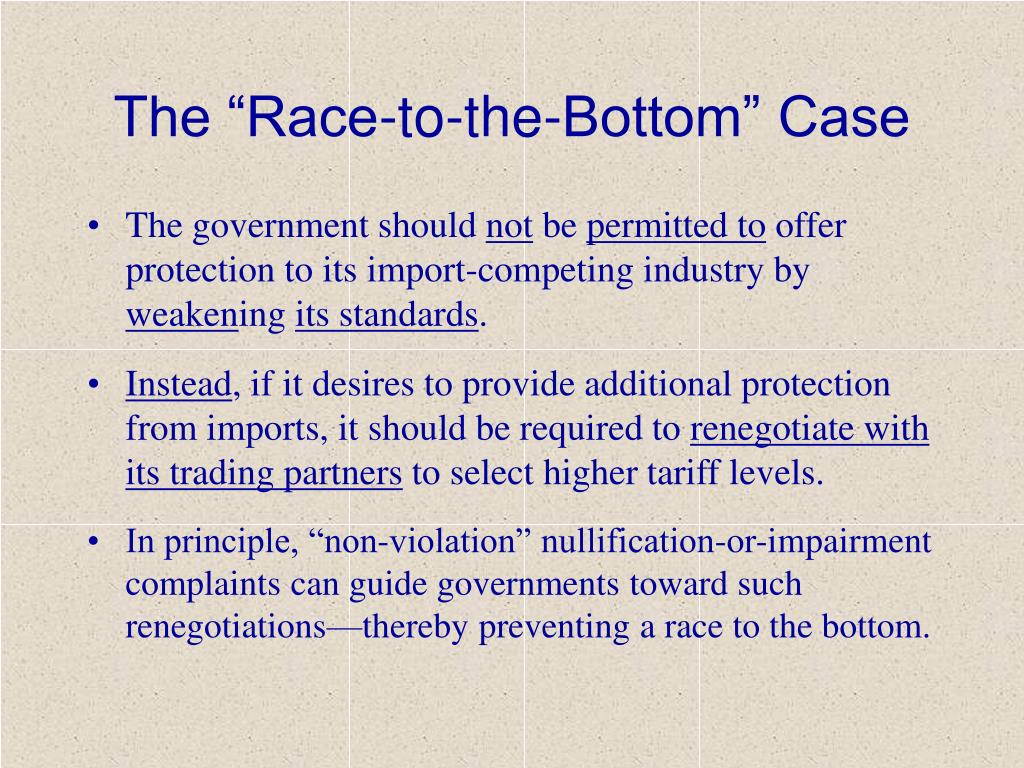 """The """"Race-to-the-Bottom"""" Case"""