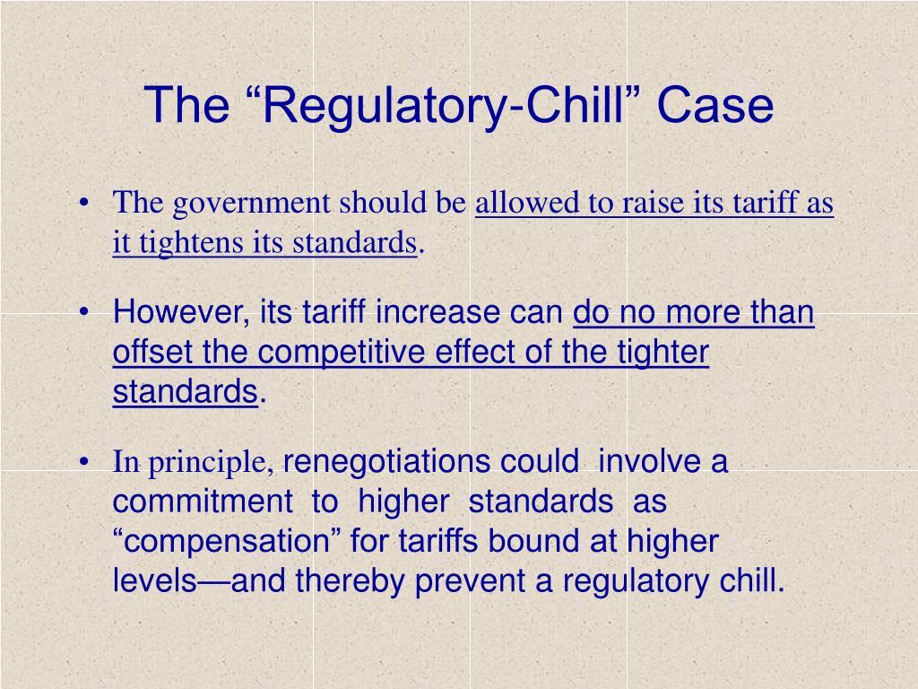 "The ""Regulatory-Chill"" Case"