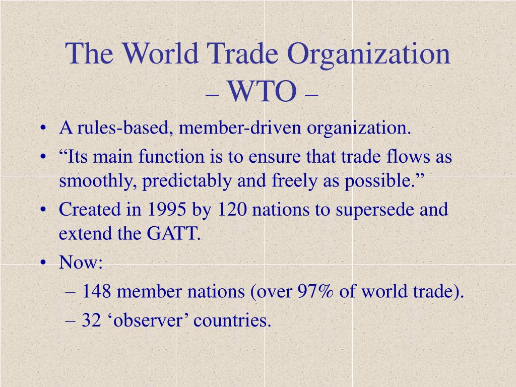 the world trade organization wto l.