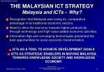 the malaysian ict strategy malaysia and icts why