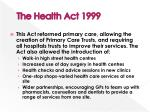 the health act 1999