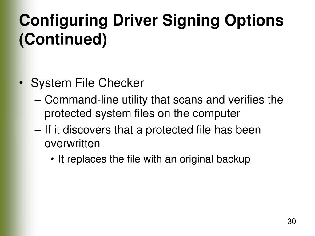 Configuring Driver Signing Options (Continued)