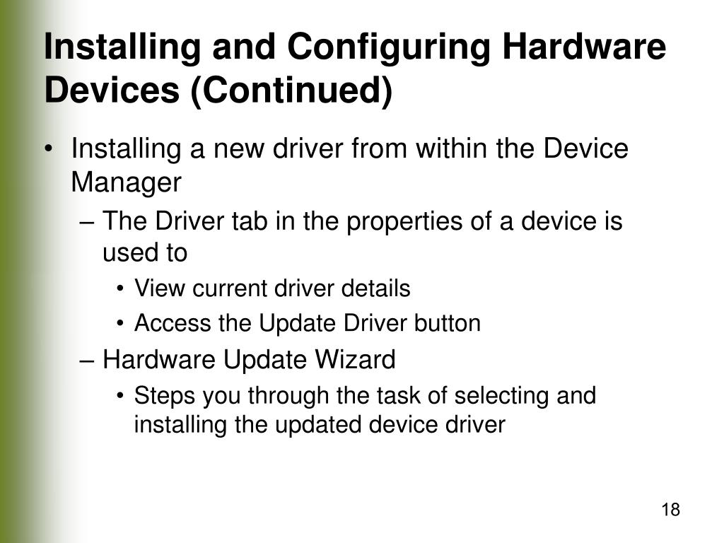 Installing and Configuring Hardware Devices (Continued)