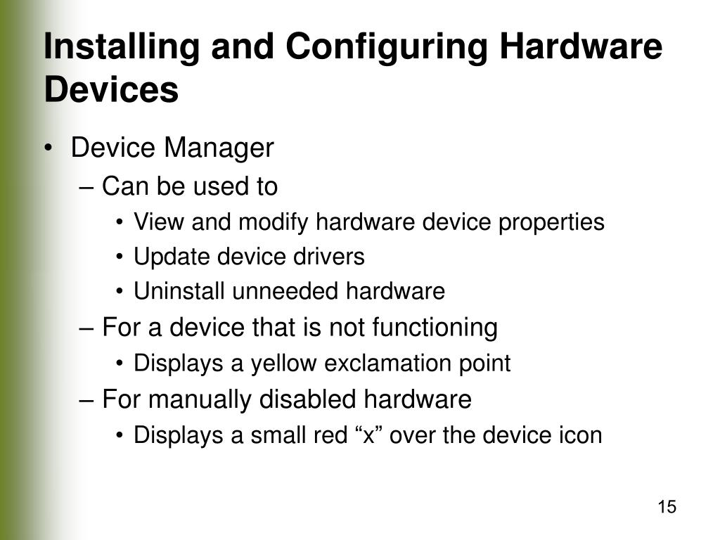 Installing and Configuring Hardware Devices