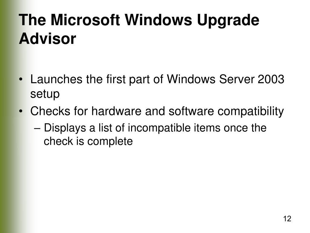 The Microsoft Windows Upgrade Advisor