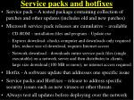 service packs and hotfixes