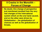 ii cracks in the monolith forces of change