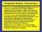 westphalian realism characteristics