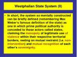 westphalian state system ii