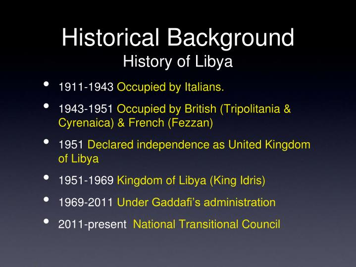 geography a brief history of lybia essay History, language, customs, and an islamic heritage make algeria an integral part of the maghrib and the larger arab world, but the country also has a sizable amazigh (berber) population, with links to that cultural tradition.