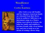 weedflower by cynthis kadohata