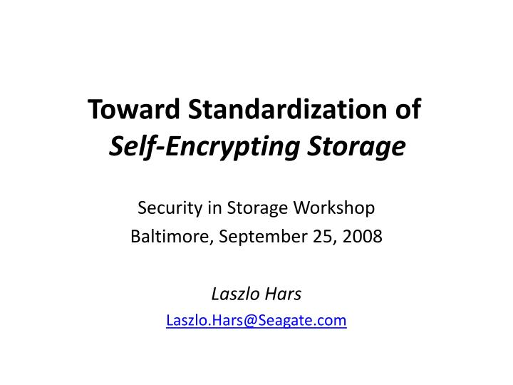 toward standardization of self encrypting storage n.