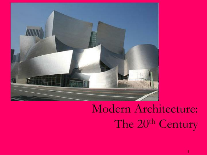 modern architecture the 20 th century n.