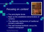 focusing on content