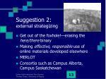 suggestion 2 external strategizing