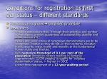 conditions for registration as first tier status different standards