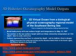 3d fisheries oceanography model outputs