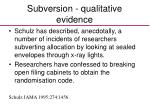 subversion qualitative evidence
