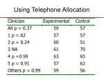 using telephone allocation