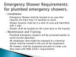 emergency shower requirements for plumbed emergency showers1