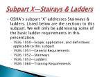 subpart x stairays ladders