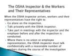 the osha inspector the workers and their representatives