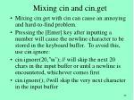 mixing cin and cin get