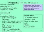 program 3 14 or 3 13 version 4