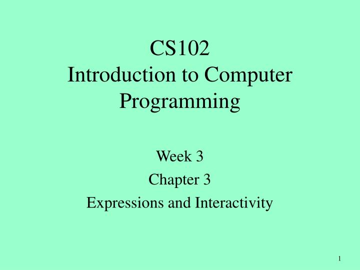 week 3 chapter 3 expressions and interactivity n.