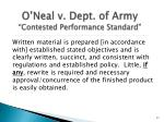 o neal v dept of army contested performance standard