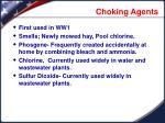 choking agents