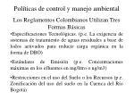 los reglamentos colombianos utilizan tres formas b sicas
