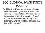 sociological imagination cont d