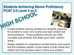 students achieving above proficiency fcat 2 0 level 4 or 52