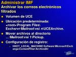 administrar imf archivar los correos electr nicos filtrados