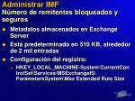 administrar imf n mero de remitentes bloqueados y seguros