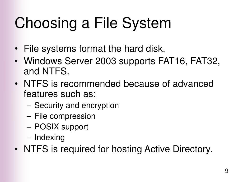 Choosing a File System