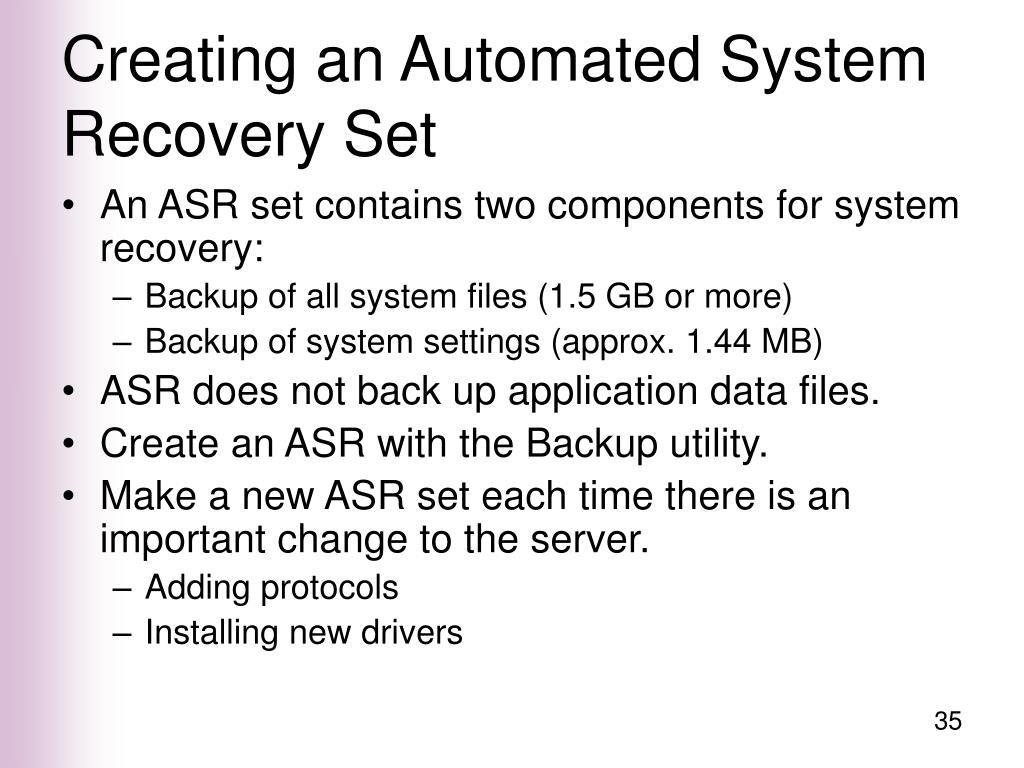 Creating an Automated System Recovery Set