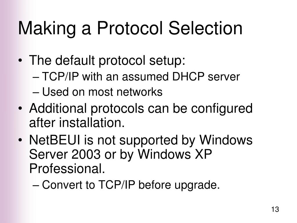 Making a Protocol Selection