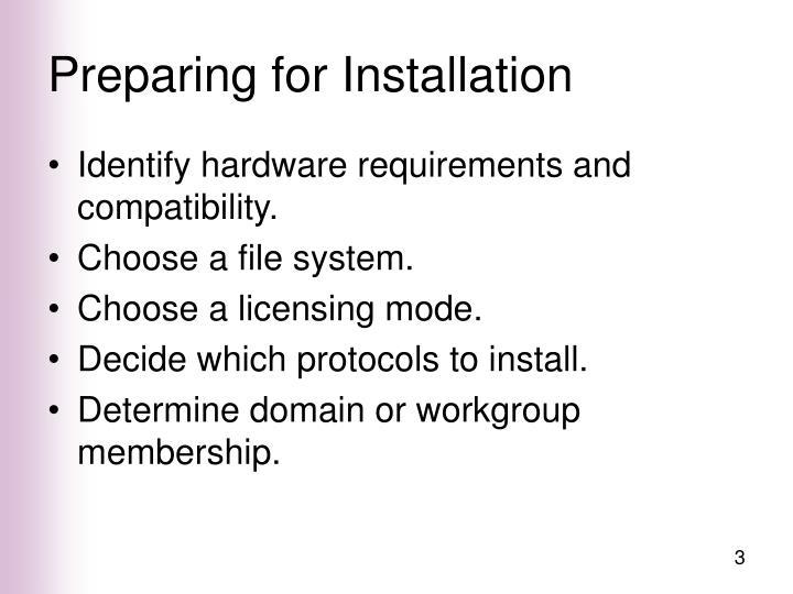 Preparing for installation