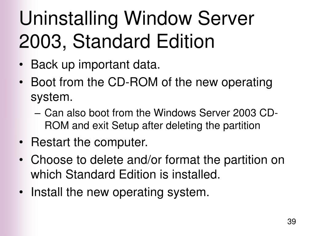 Uninstalling Window Server 2003, Standard Edition